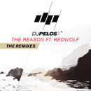 The Reason (Remixes) feat.RedWolf/DJ Pelos