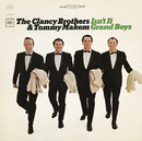 Isn't It Grand Boys/The Clancy Brothers And Tommy Makem