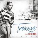 Simple feat.Kid Ink/Treasure Davis
