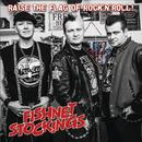 Raise The Flag Of Rock'n'Roll/Fishnet Stockings