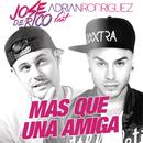 Mas Que una Amiga feat.Adrian Rodriguez/Jose De Rico