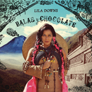 Balas y Chocolate/Lila Downs