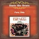 Pura Vida/Dueto Río Bravo