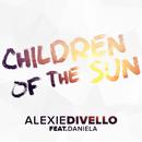 Children of the Sun (Radio Edit) feat.Daniela/Alexie Divello
