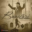 Baawari/Singh Harmeet