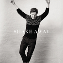 Shake Away/Michael Patrick Kelly