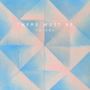 There Must Be/Joo Hyo & HA:TFELT
