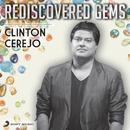 Rediscovered Gems: Clinton Cerejo/Clinton Cerejo