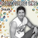 Rediscovered Gems: Shaan/Shaan