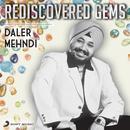 Rediscovered Gems: Daler Mehndi/Daler Mehndi