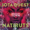Reggae Town feat.Natiruts/Jota Quest