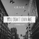 You Don't Own Me feat.G-Eazy/Grace