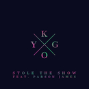 Stole the Show feat.Parson James/Kygo
