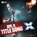 """Mr. X (From """"Mr. X"""")/Jeet Gannguli, Mahesh Bhatt & Mili Nair"""