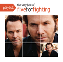 Playlist: The Very Best Of Five For Fighting/Five for Fighting