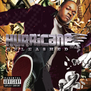 Unleashed/Hurricane Chris