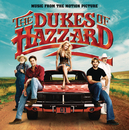The Dukes Of Hazzard (Music From The Motion Picture)/The Dukes Of Hazzard (Motion Picture Soundtrack)