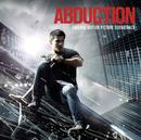 Abduction - Original Motion Picture Soundtrack/Abduction (Original Motion Picture Soundtrack)