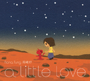 A Little Love/Fiona Fung