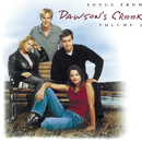 Songs From Dawson's Creek - Vol. II/Dawson's Creek (Television Soundtrack)