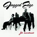 JE Heartbreak/Jagged Edge