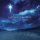 Peace On Earth/Casting Crowns