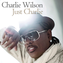 Just Charlie/Charlie Wilson