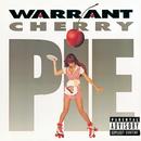 Cherry Pie/Warrant
