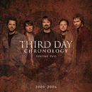 Chronology, Volume Two:  2001-2006/Third Day