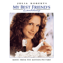 My Best Friend's Wedding: Music From The Motion Picture/Original Soundtrack
