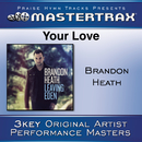 Your Love [Performance Tracks]/Brandon Heath