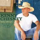 Lucky Old Sun/Kenny Chesney