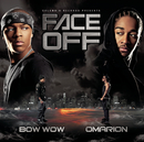 Face Off/Bow Wow & Omarion