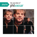 Playlist: The Very Best Of Phil Vassar/Phil Vassar