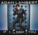 If I Had You/Adam Lambert