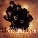The Best Of Heatwave:  Always And Forever/HEATWAVE