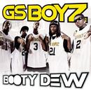 Booty Dew (Main Version)/GS Boyz