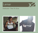 Dedicated / Time To Grow/Lemar
