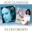 Dos Clásicos/Elvis Crespo