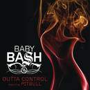 Outta Control feat.Pitbull/Baby Bash