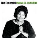 The Essential Mahalia Jackson/Mahalia Jackson