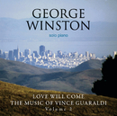 Love Will Come - The Music Of Vince Guaraldi, Volume 2/George Winston