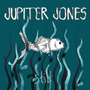 Still/Jupiter Jones