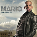 Thinkin' About You/Mario