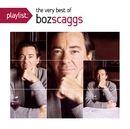 Playlist: The Very Best Of Boz Scaggs/ボズ・スキャッグス