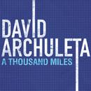 A Thousand Miles (Main Version)/David Archuleta