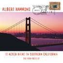 The Very Best Of - It Never Rains In Southern California/Albert Hammond