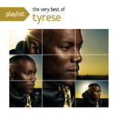 Playlist: The Very Best Of Tyrese/Tyrese