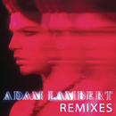 Remixes/Adam Lambert