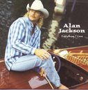Everything I Love/Alan Jackson
